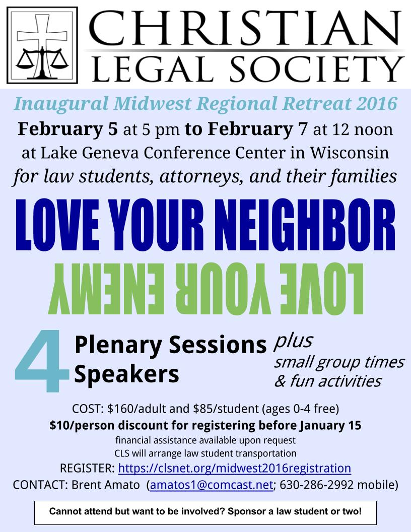 Christian Legal Society: 2016 CLS Midwest Retreat